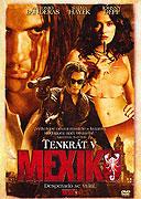 Spustit online film zdarma Tenkrát v Mexiku