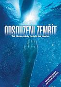 Spustit online film zdarma Odsouzeni zemřít / Odsouzeni zemřít: Otevřené moře 2