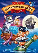 Film Tom a Jerry: Kdo vyzraje na piráty online zdarma