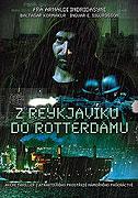 Spustit online film zdarma Reykjavík-Rotterdam