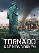 Spustit online film zdarma Tornádo nad New Yorkem