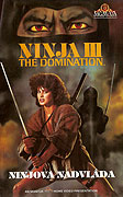 Ninjova nadvláda/Ninja III: The Domination (1984)