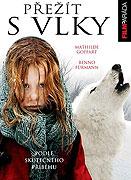 Spustit online film zdarma Přežít s vlky