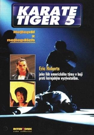 Spustit online film zdarma Karate tiger 5: Nejlepší z nejlepších
