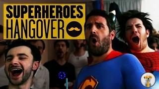 Superheroes Hangover, The