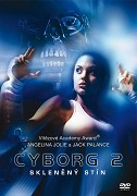 Spustit online film zdarma Cyborg 2 - Skleněný stín