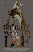 Poster k filmu A Horrible Way to Die