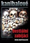 Kanibalové bestiální zabijáci
