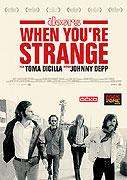 Doors - When You're Strange, The