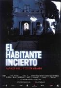 Habitante incierto, El