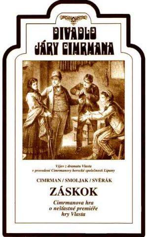 Záskok: Cimrmanova hra o nešťastné premiéře hry Vlasta