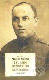 Byl jsem Mengeleho asistentem (Nyiszli Miklós)