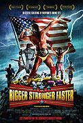 Väčší, silnejší, rychlejší (2008)