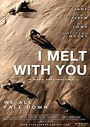 Poster k filmu         I Melt with You
