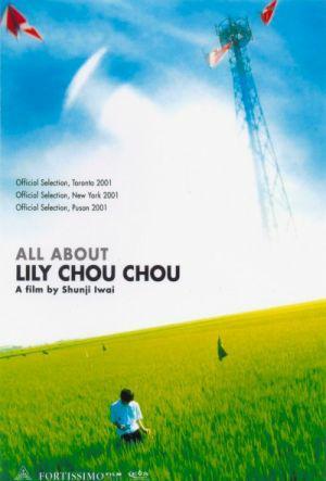 Riri Shushu no subete -  All About Lily Chou-Chou