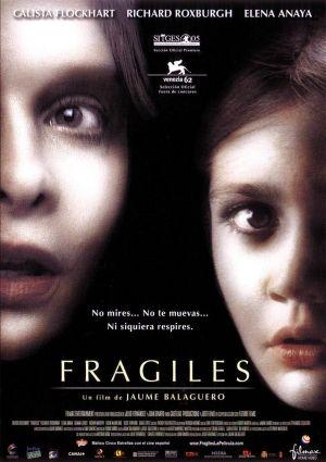 frágiles /nepřemožitelné zlo/
