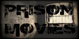 Prison Movies