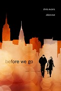 4. Before We Go (A)