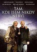 Tam, kde jsem nikdy nebyl _ Neverwas (2005)