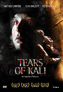 Tears of Kali (2004)