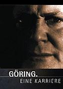 Göringova kariéra _ Göring - Eine Karriere (2006)