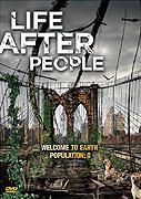 Planeta Země po vymření lidstva _ Life After People (2008)