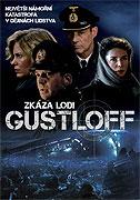 Poster k filmu        Zkáza lodi Gustloff (TV film)