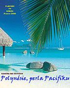Kamera na cestách: Polynésie, perla Pacifiku (2008)