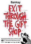 Banksy - Exit Through the Gift Shop (2010)