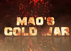 Maova studená válka _ Mao's Cold War (2011)