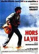 Hors la vie (1991)