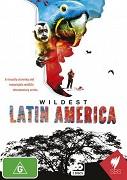 Nejdivočejší Latinská Amerika _ Wildest Latin America (2012)
