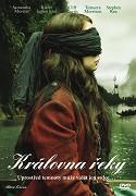 Královna řeky _ River Queen (2005)