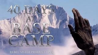 40 Days at Base Camp (2011)