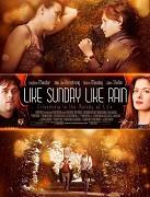 Poster k filmu         Like Sunday, Like Rain