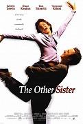 Jiná láska _ The Other Sister (1999)