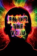 9) Enter the Void