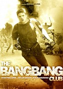 Bang Bang Club, The