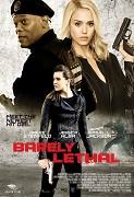 Poster k filmu        Barely Lethal