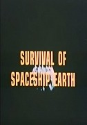 Survival of Spaceship Earth