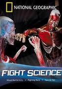Bojová umění očima vědy _ Fight Science (2006)
