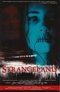 Poster undefined          Strangeland