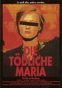 Smrtelná Marie _ Die Tödliche Maria (1993)