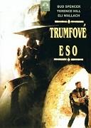 Trumfové eso _ I Quattro dell'Ave Maria (1968)