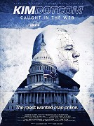 Poster undefined          Kim Dotcom: Caught in the Web