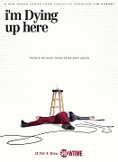 Poster undefined          I'm Dying Up Here (TV seriál)