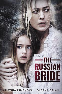 The Russian Bride (2019) | ČSFD cz