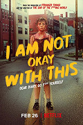 Poster undefined          I Am Not Okay With This (TV seriál)