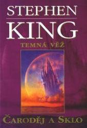 Temná věž IV: Čaroděj a sklo (1997-CZ)