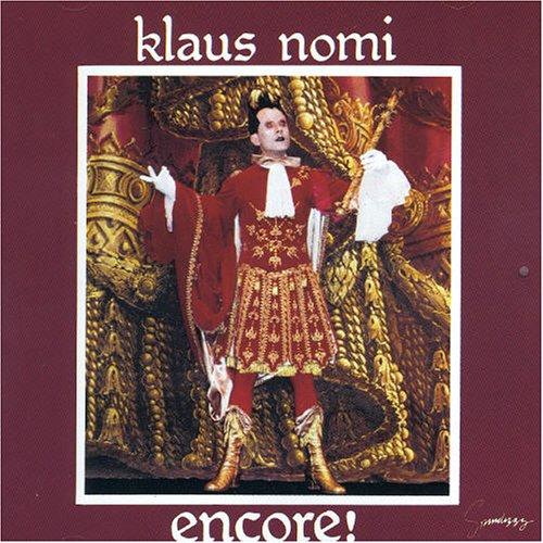 Klaus Nomi (Encore!)